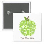 Cuarto botón del profesor del grado - Apple verde Pin