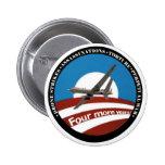 ¿Cuatro más años?  Anti-Obama Pins