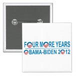 Cuatro más años - Obama-Biden 2012 Pin