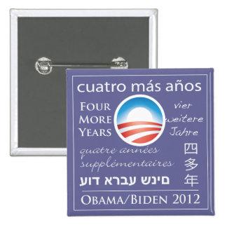 Cuatro más años para Obama/Biden Pin Cuadrado