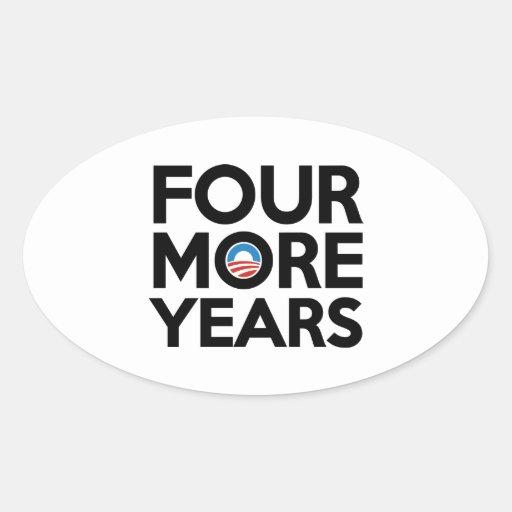 Cuatro más años pegatina ovalada