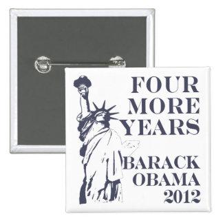 Cuatro más botón de Obama 2012 de los años Pin
