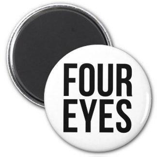 Cuatro ojos imán redondo 5 cm