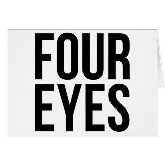 Cuatro ojos tarjeta de felicitación