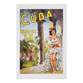 Cuba--Holiday Isle of the Tropics 2 Poster