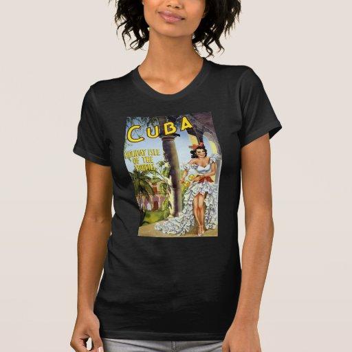 Cuba Holiday Isle Of The Tropics T Shirts