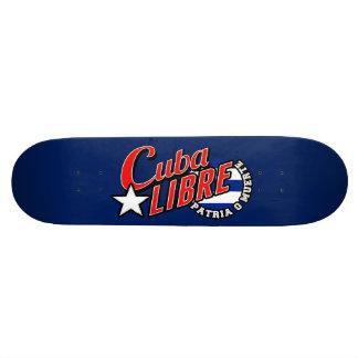 Cuba Libre Motto Skateboard