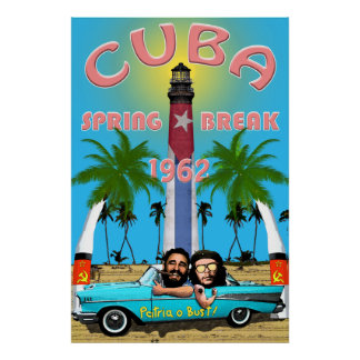 Cuba Spring Break 1962 Poster