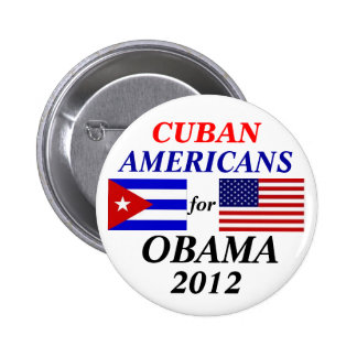 Cuban americans for Obama Pinback Button