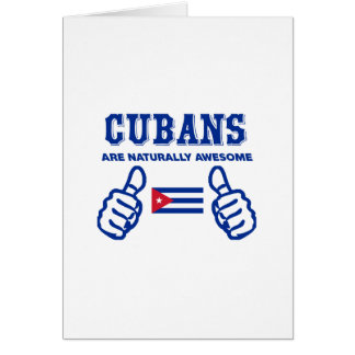 Cuban are naturally awesome greeting card