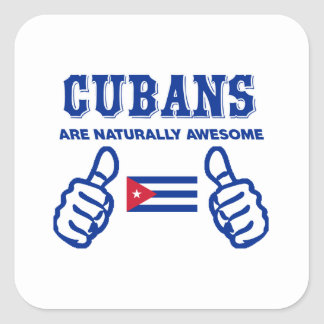 Cuban are naturally awesome square sticker