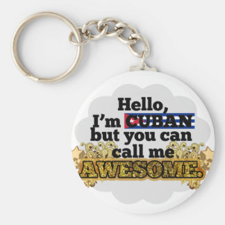 Cuban, but call me Awesome Basic Round Button Keychain