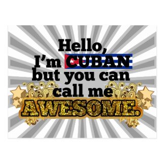 Cuban, but call me Awesome Postcard