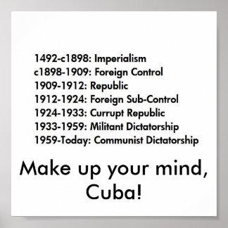 Cuban history, Make up your mind, Cuba! Poster