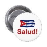 ¡Cubano Salud! Pin Redondo 5 Cm