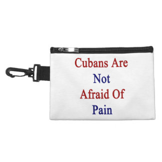 Cubans Are Not Afraid Of Pain Accessory Bag