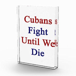 Cubans Fight Until We Die Acrylic Award
