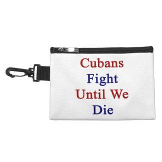 Cubans Fight Until We Die Accessories Bags