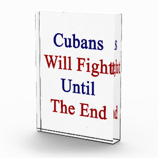 Cubans Will Fight Until The End Award