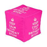 [Crown] keep calm it's my birthday bitch!  Cube Pouf