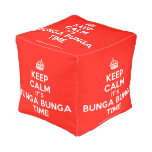 [Crown] keep calm it's bunga bunga time  Cube Pouf