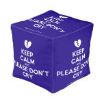 [Broken heart] keep calm and please don't cry  Cube Pouf