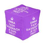 [Crown] dinna fash sassenach je suis prest  Cube Pouf