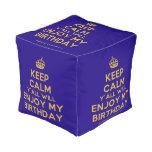 [Crown] keep calm y'all will enjoy my birthday  Cube Pouf