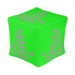 [Crown] keep calm its my little sister birthday  Cube Pouf