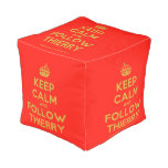 [Crown] keep calm and follow thierry  Cube Pouf
