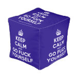[Crown] keep calm and go fuck yourself  Cube Pouf