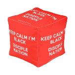 keep calm i'm black disciple nation  Cube Pouf