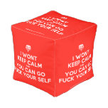 [Crown upside down] i wont keep calm and you can go fuck your self  Cube Pouf