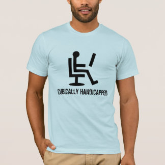 Cubically Handicapped T-Shirt