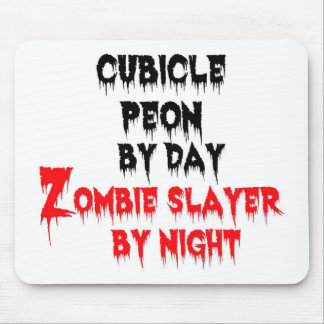 Cubicle Peon by Day Zombie Slayer by Night Mouse Pad