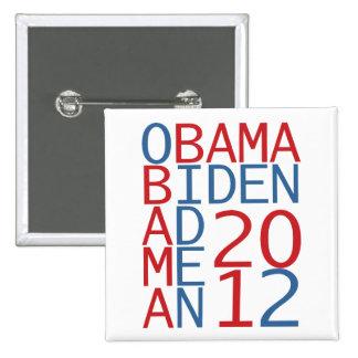 Cubo de Obama - de Biden 2012 Pin Cuadrado