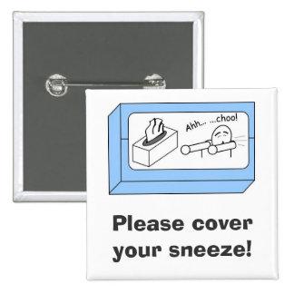 cubra sus botones del estornudo pin