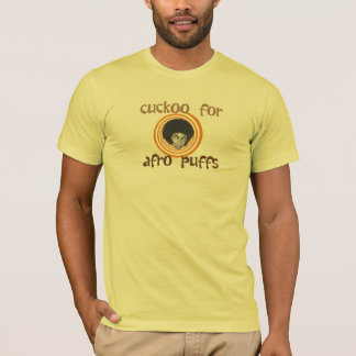 Cuckoo For Afro Puffs T-Shirt