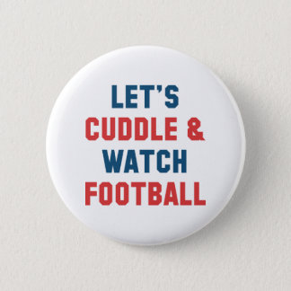 Cuddle And Football Pinback Button