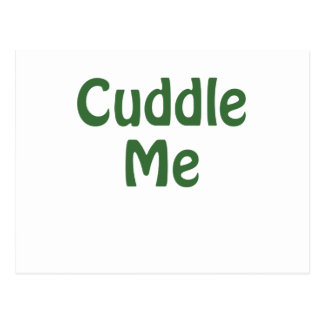 Cuddle Me Postcard