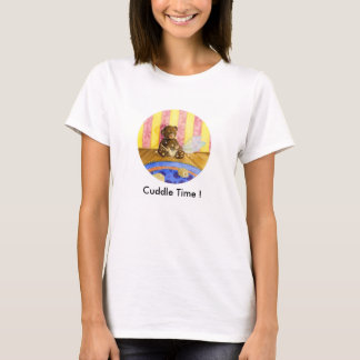 Cuddle time, Cuddle time! T-Shirt