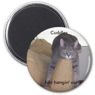 Cuddles, Just hangin' out! Fridge Magnet