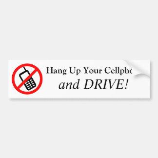 ¡Cuelgue para arriba su teléfono celular y CONDUZC Pegatina Para Auto