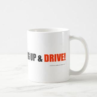 ¡Cuelgue para arriba y conduzca! Taza De Café