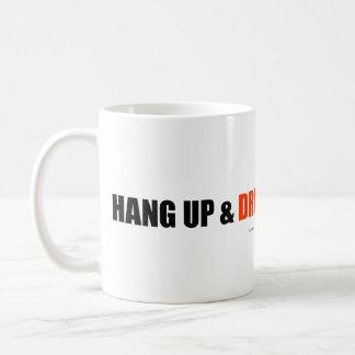 ¡Cuelgue para arriba y conduzca! Tazas De Café