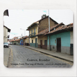Cuenca, Ecuador Mouse Pad