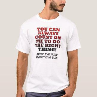 Cuenta en mí para hacer la camisa divertida de la