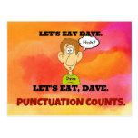 Cuentas de la puntuación: Comamos a Dave. Postal