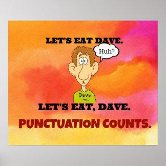 Cuentas de la puntuación: Comamos a Dave. Póster