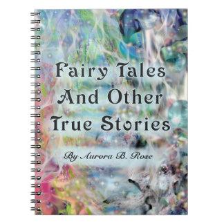 Cuentos de hadas y otras historias verdaderas de e spiral notebook